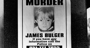 Cartaz mostrando o desaparecimento de James Bulger - Getty Images