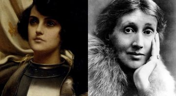 Joana d'Arc e Virginia Woolf, respectivamente - Creative Commons