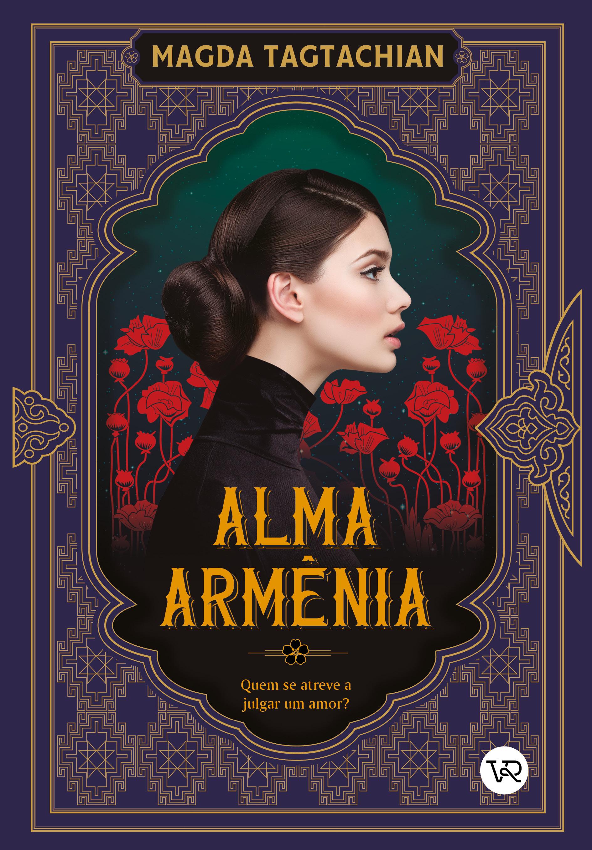 Alma Armênia, de Magda Tagtachian / Crédito: Divulgação / VR Editora