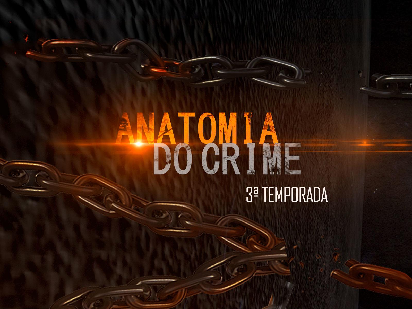 Anatomia do Crime (2017) - Crédito: Divulgação / Amazon
